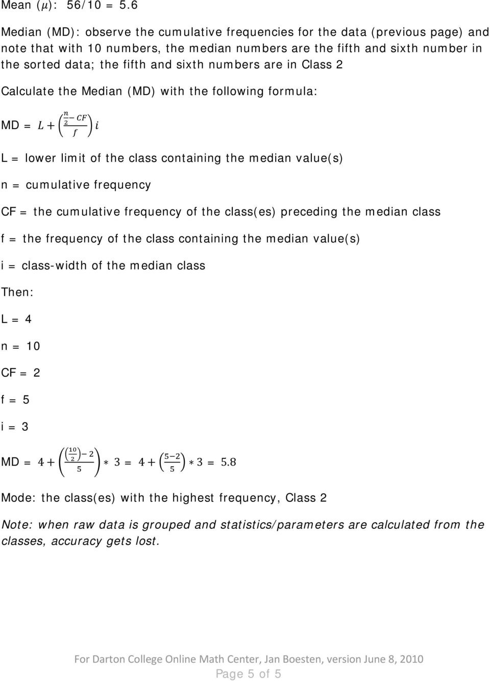 Sixth Numbers Are In Class 2 Calculate The Median (md) With The Following  Formula