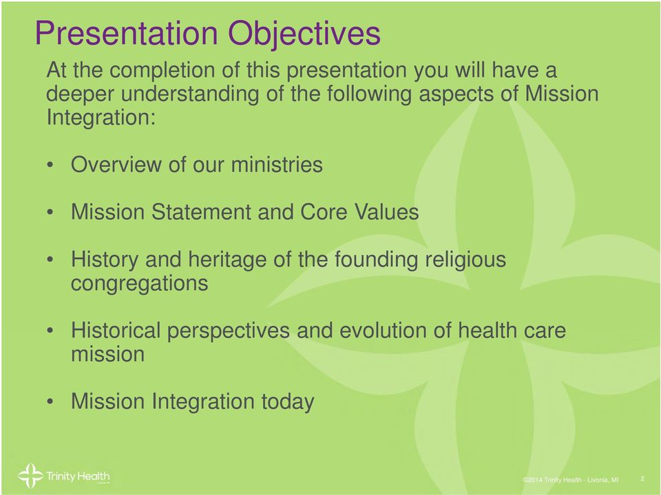History and heritage of the founding religious congregations Historical perspectives and evolution of health