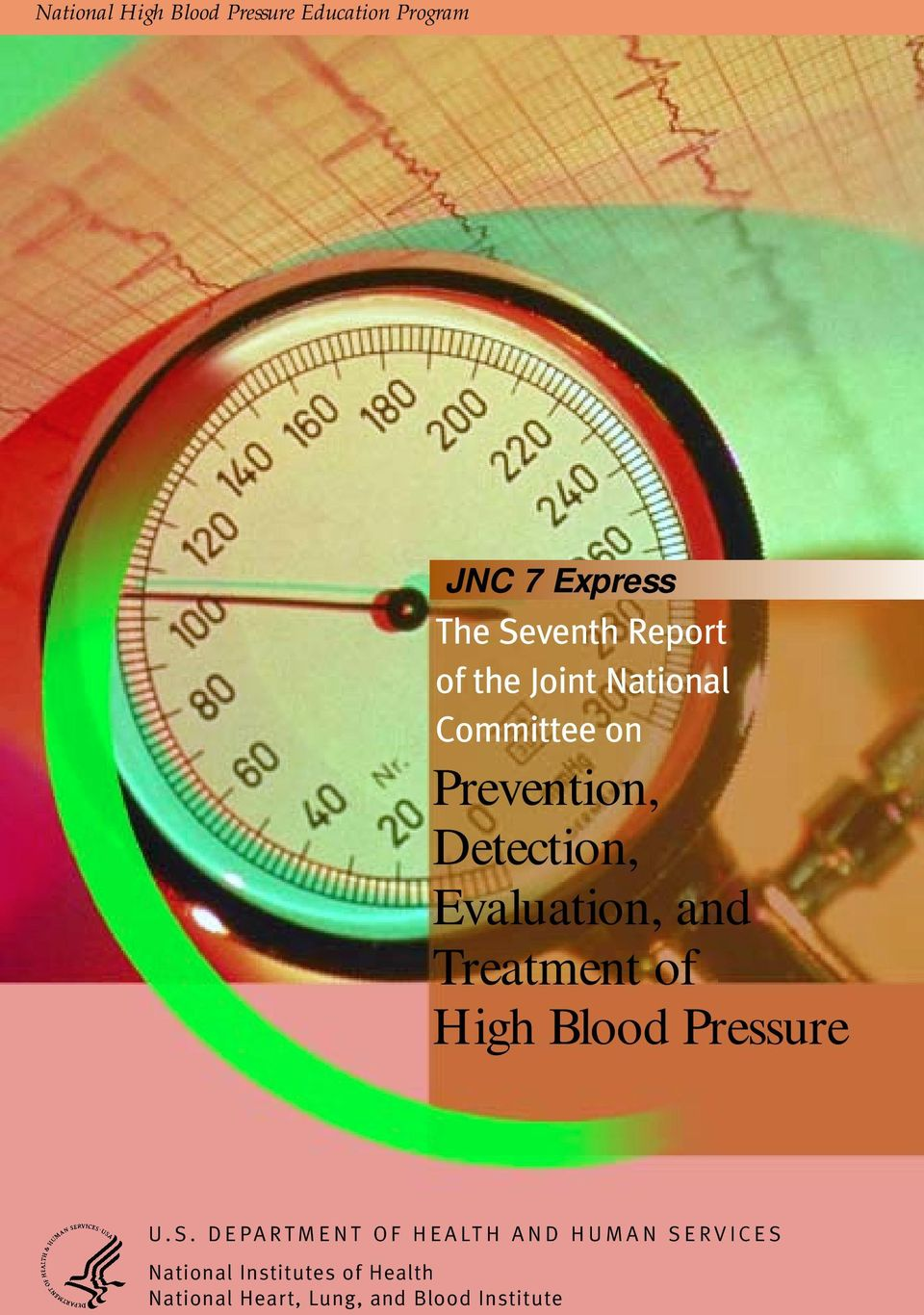 Evaluation, and Treatment of High Blood Pressure U.S.