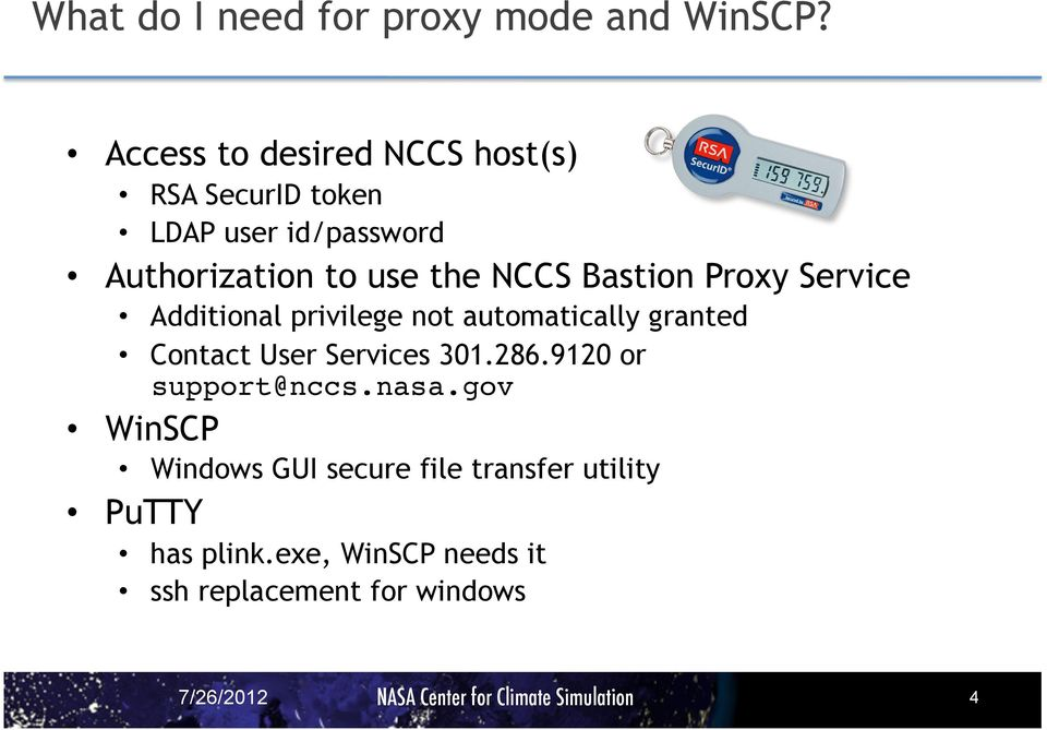 NCCS Bastion Proxy Service Additional privilege not automatically granted Contact User Services 301.