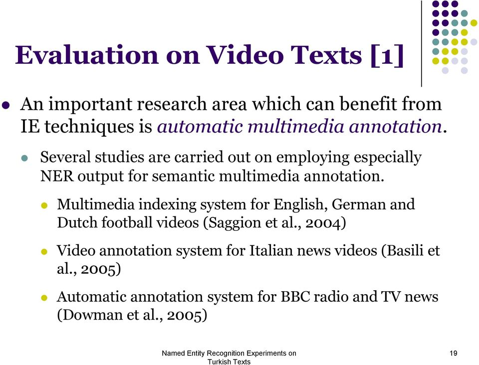 Multimedia indexing system for English, German and Dutch football videos (Saggion et al.