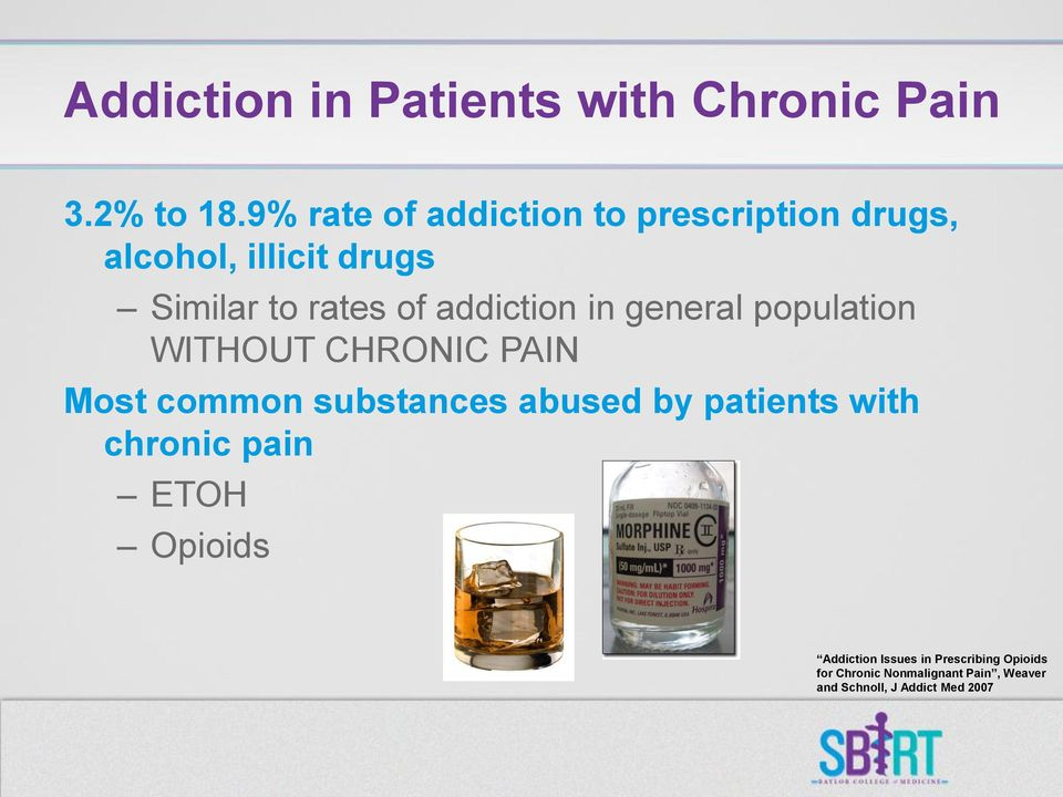 addiction in general population WITHOUT CHRONIC PAIN Most common substances abused by