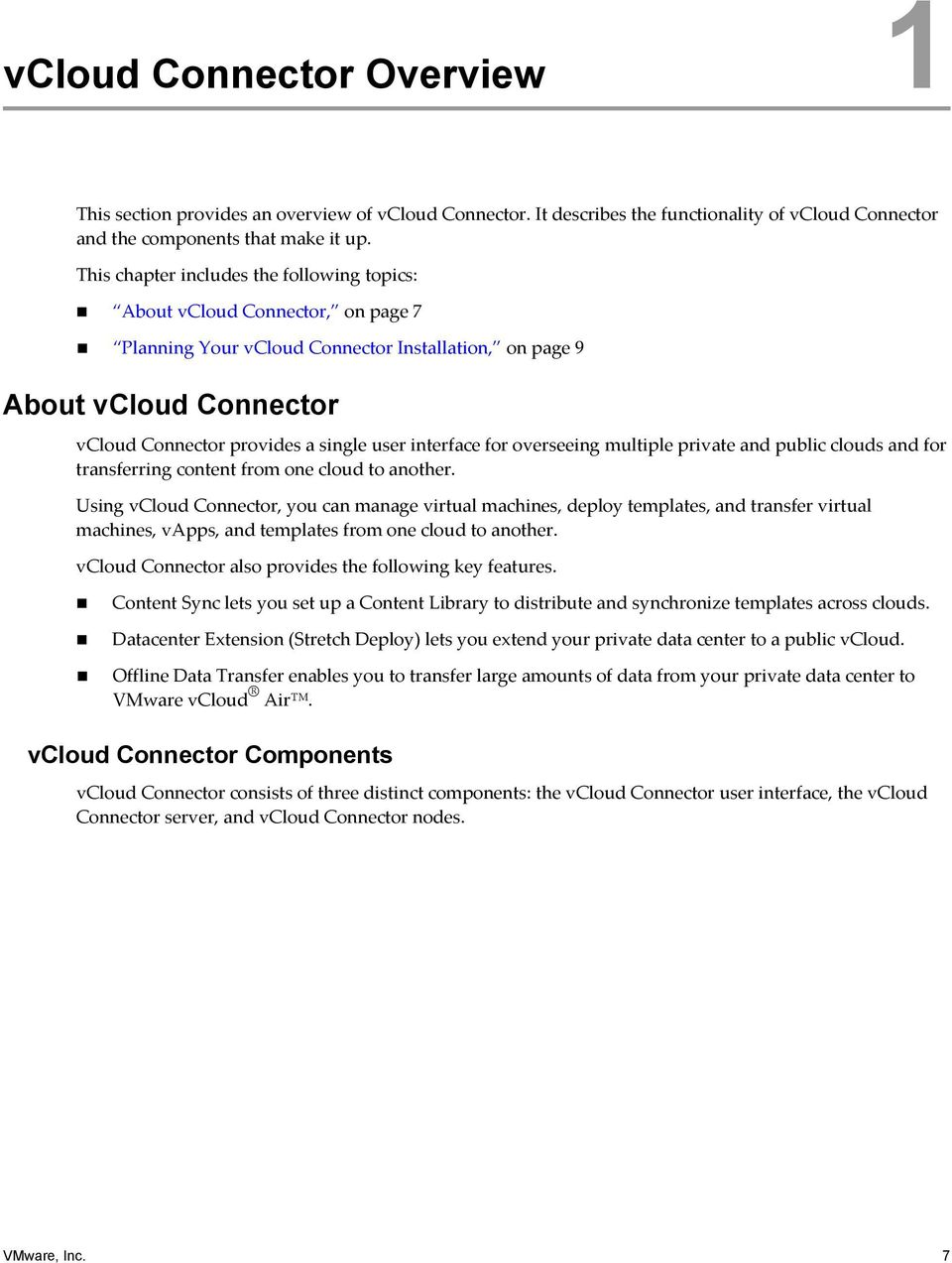 interface for overseeing multiple private and public clouds and for transferring content from one cloud to another.
