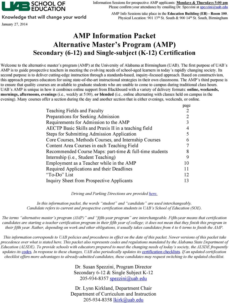 South, Birmingham January 27, 2014 AMP Information Packet Alternative Master s Program (AMP) Secondary (6-12) and Single-subject (K-12) Certification Welcome to the alternative master s program (AMP)