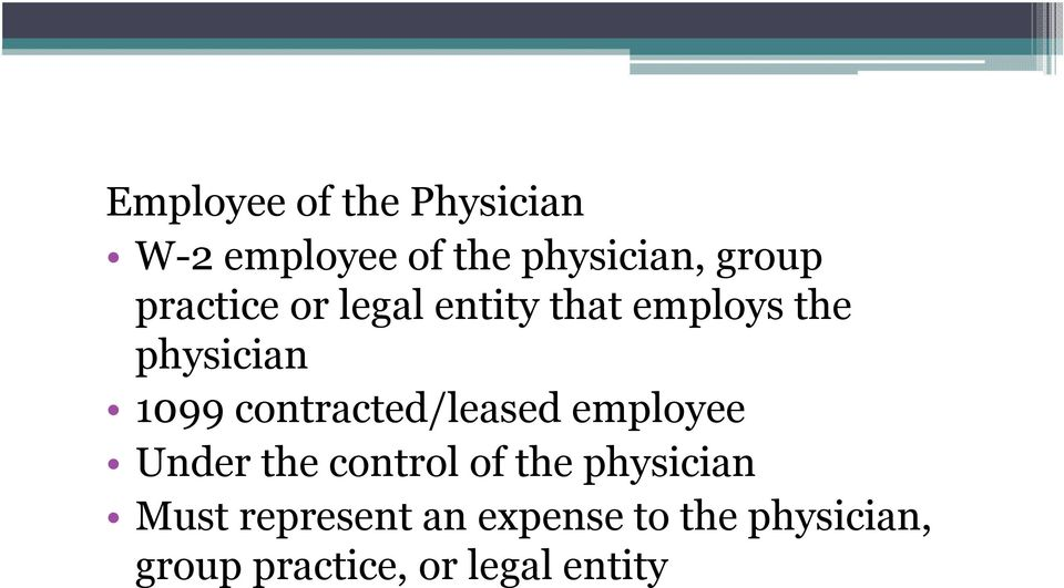 contracted/leased employee Under the control of the physician