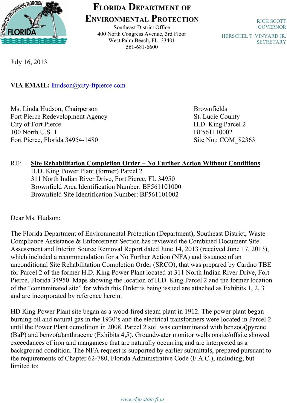 : COM_82363 RE: Site Rehabilitation Completion Order No Further Action Without Conditions H.D.