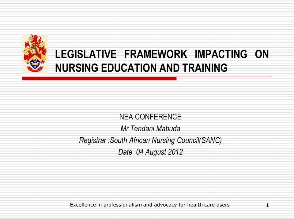 :South African Nursing Council(SANC) Date 04 August 2012