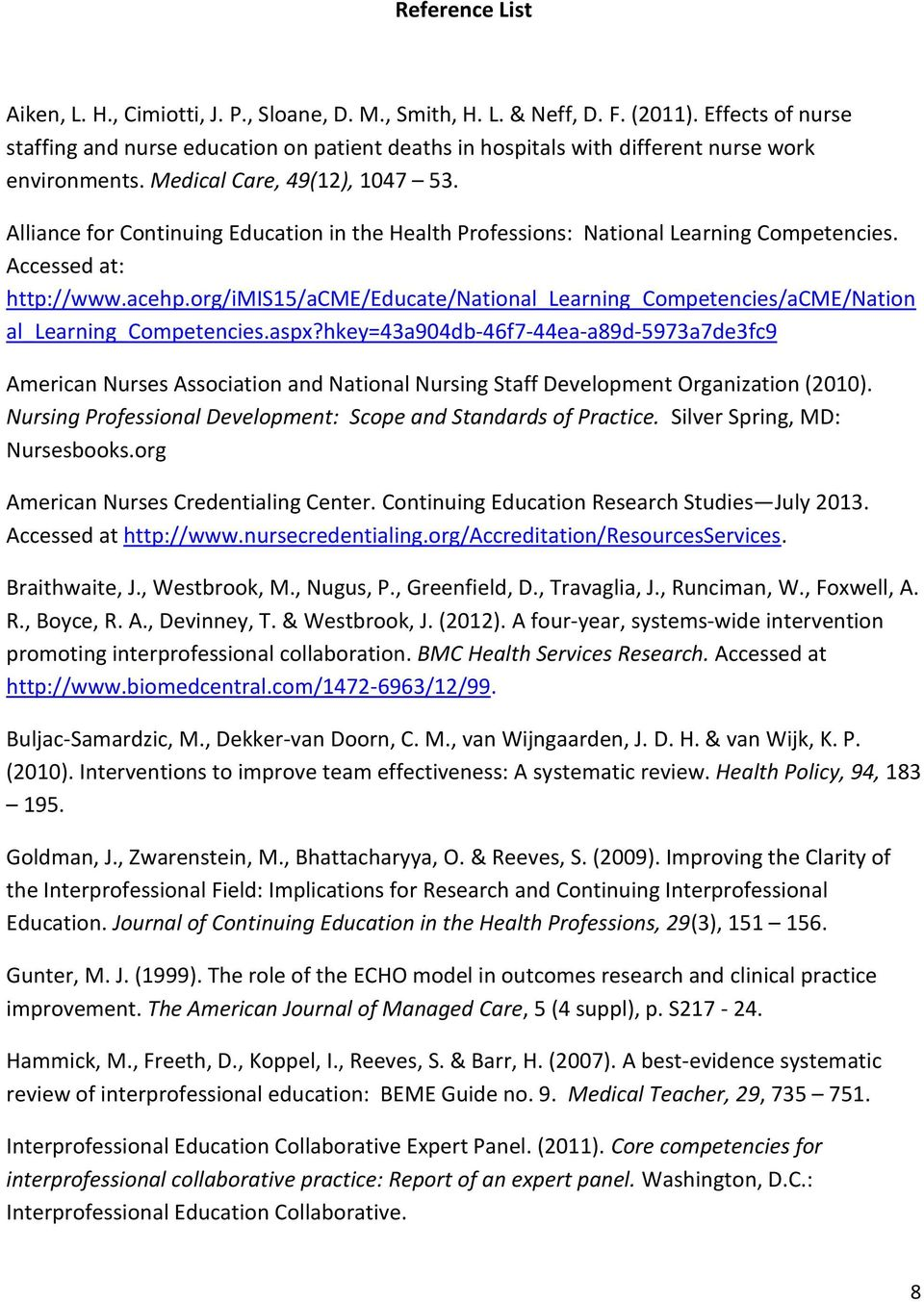 Alliance for Continuing Education in the Health Professions: National Learning Competencies. Accessed at: http://www.acehp.