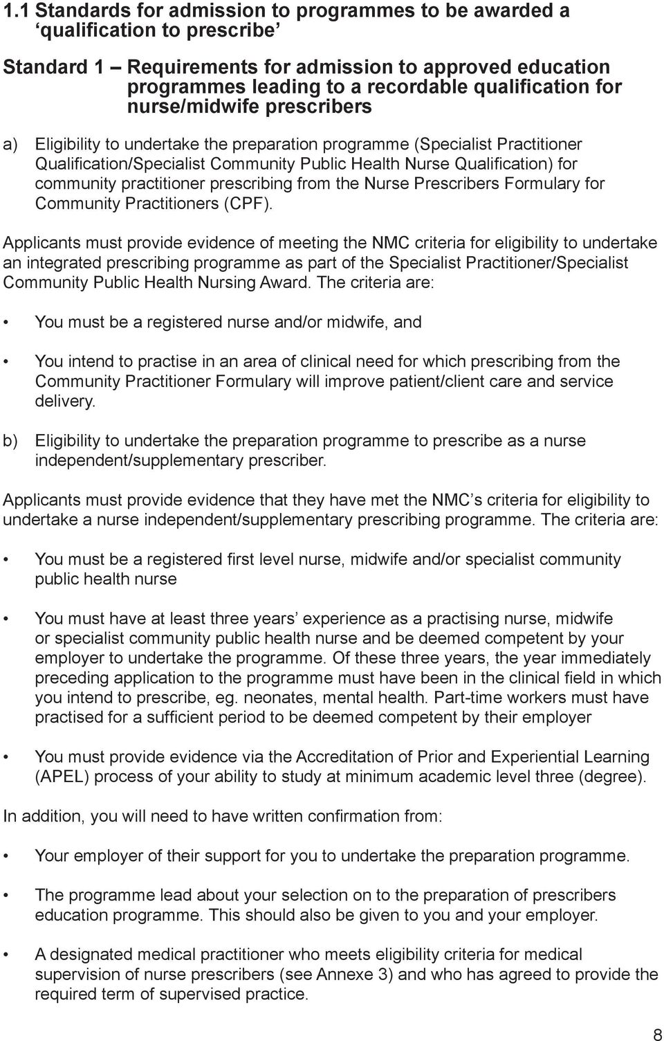 practitioner prescribing from the Nurse Prescribers Formulary for Community Practitioners (CPF).