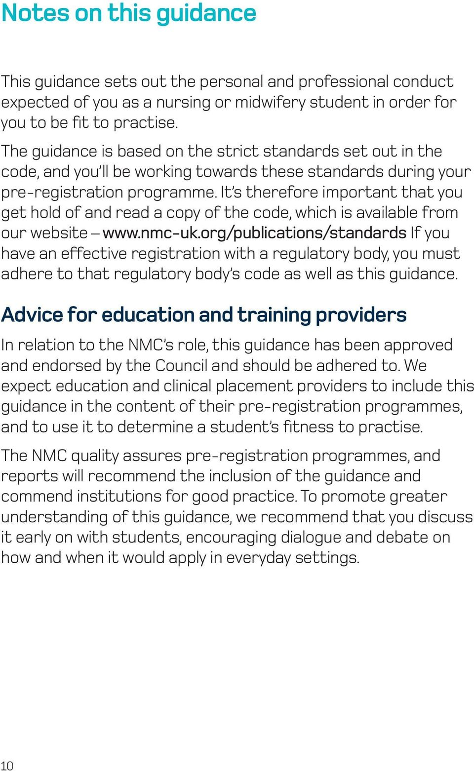 It s therefore important that you get hold of and read a copy of the code, which is available from our website www.nmc-uk.
