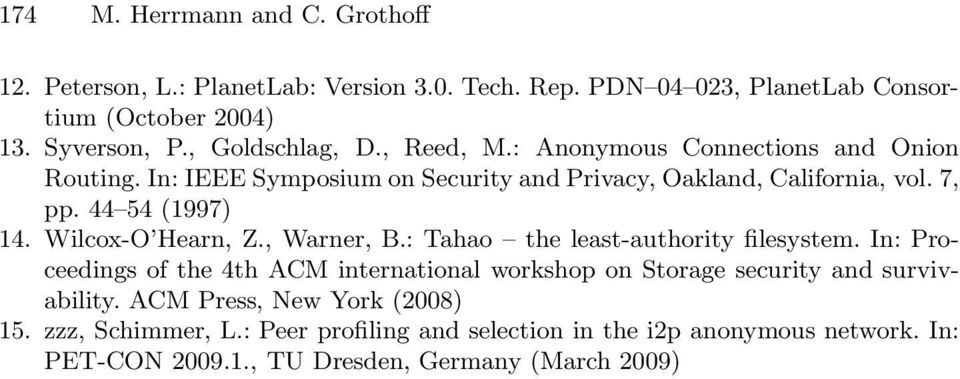 44 54 (1997) 14. Wilcox-O Hearn, Z., Warner, B.: Tahao the least-authority filesystem.