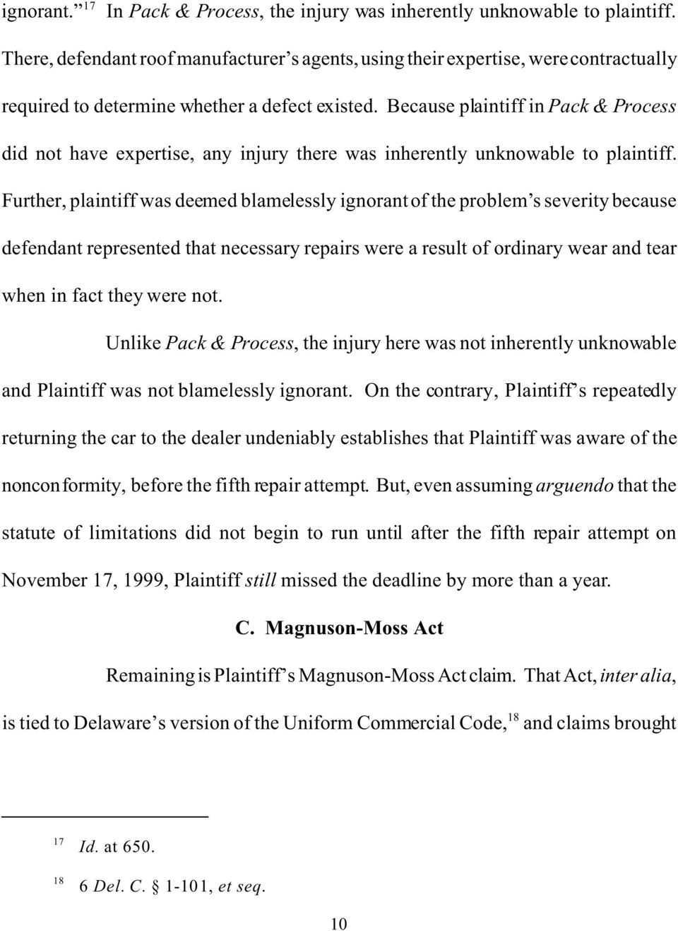 Because plaintiff in Pack & Process did not have expertise, any injury there was inherently unknowable to plaintiff.
