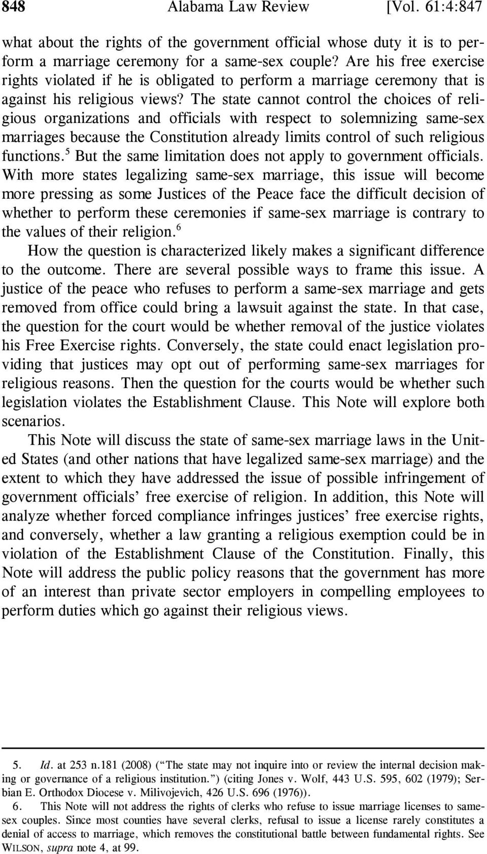 The state cannot control the choices of religious organizations and officials with respect to solemnizing same-sex marriages because the Constitution already limits control of such religious