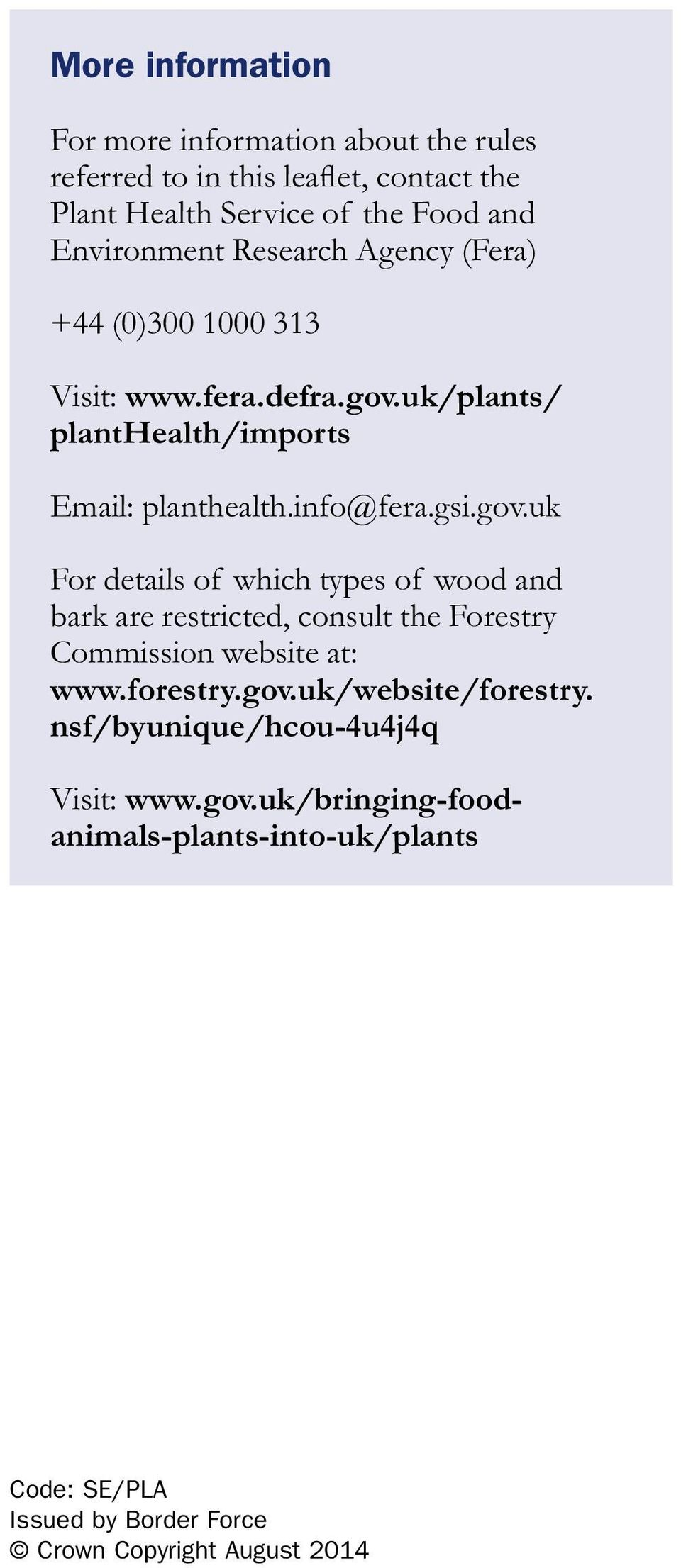 uk/plants/ planthealth/imports Email: planthealth.info@fera.gsi.gov.