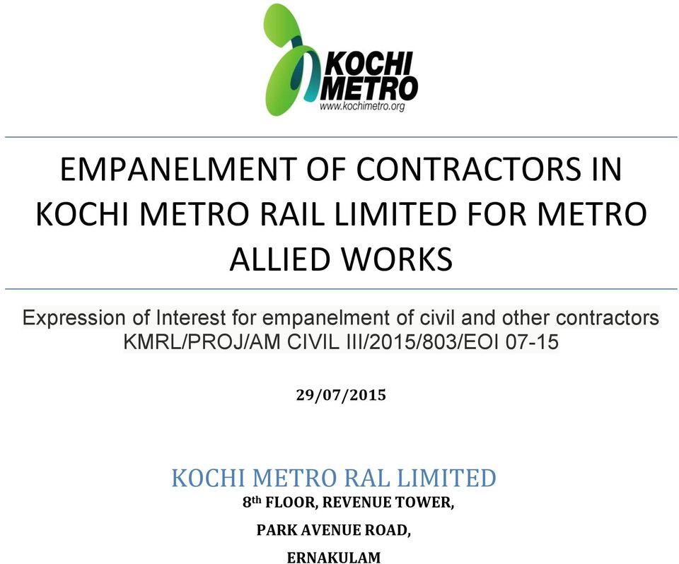 other contractors KMRL/PROJ/AM CIVIL III/2015/803/EOI 07-15