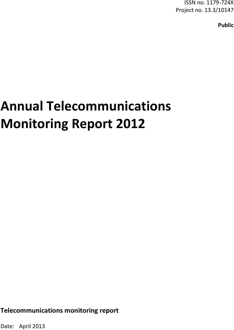 Telecommunications Monitoring Report