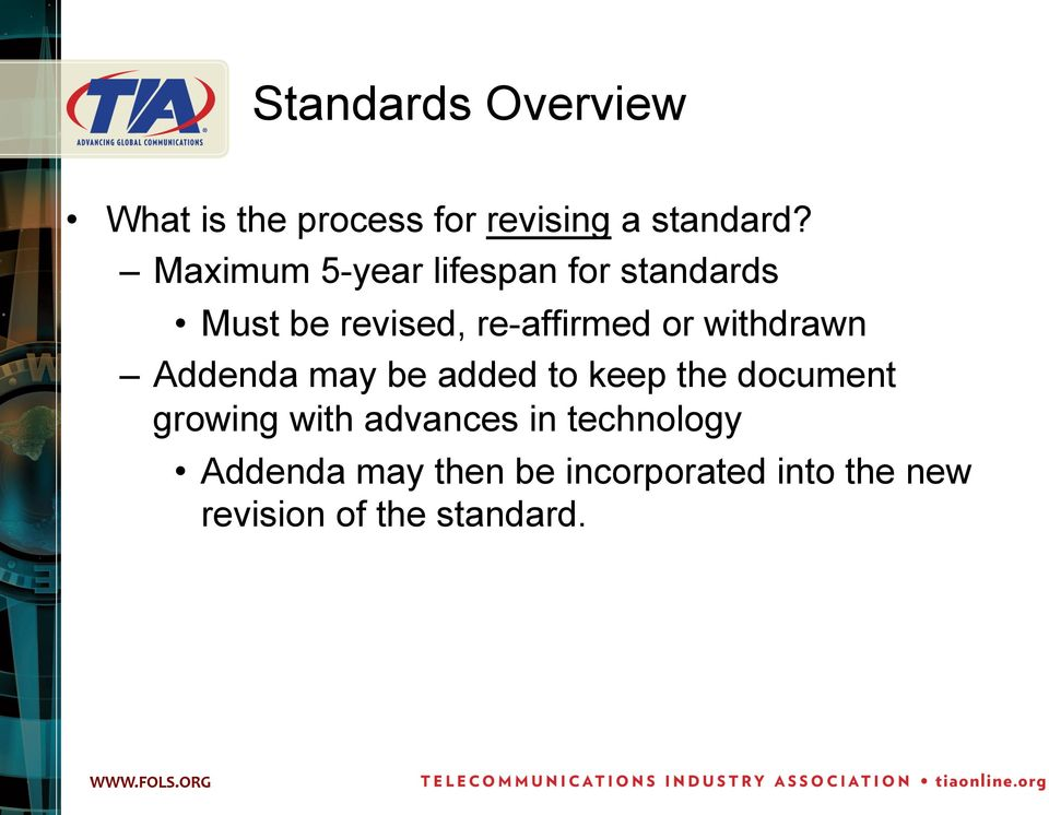 withdrawn Addenda may be added to keep the document growing with advances