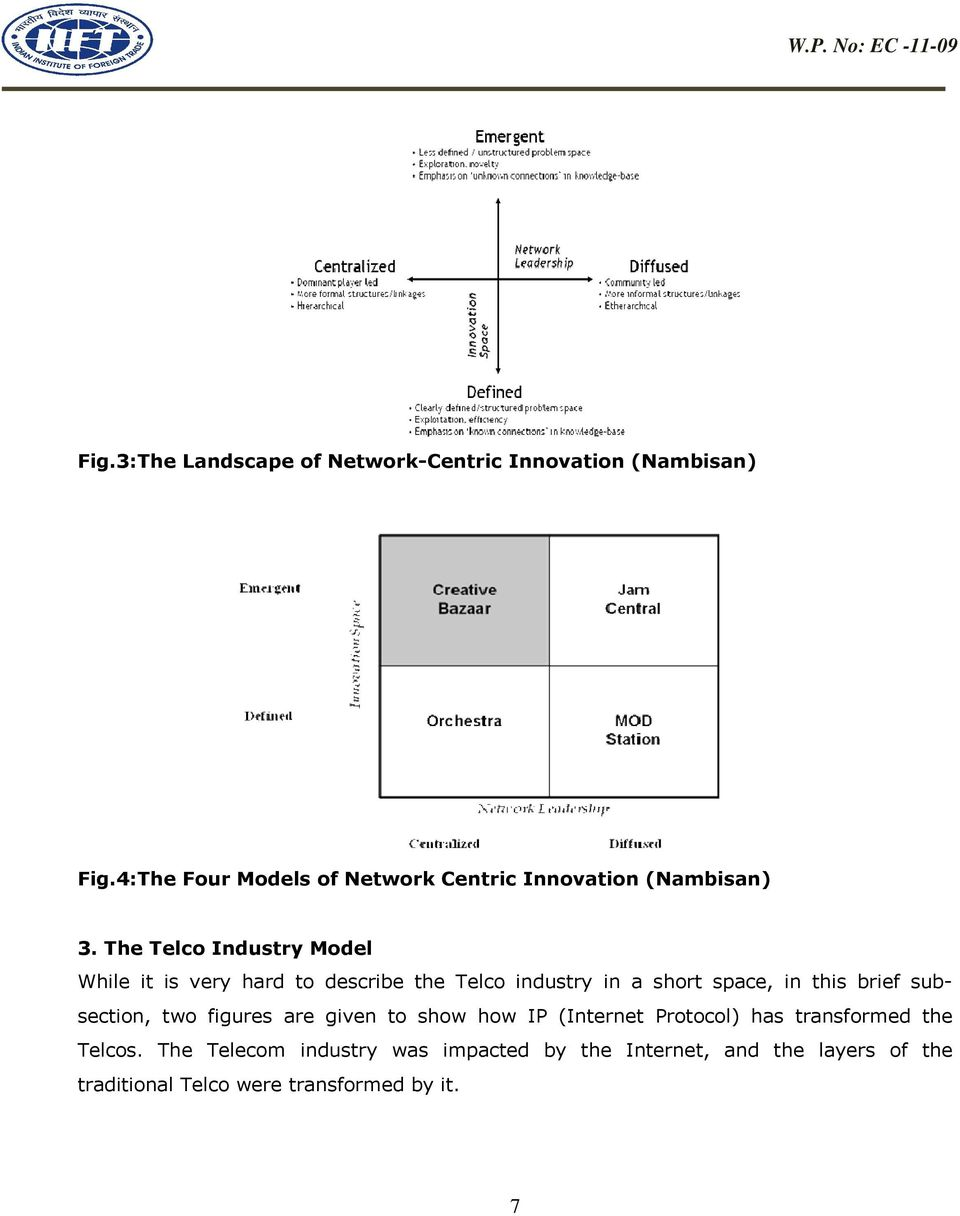 The Telco Industry Model While it is very hard to describe the Telco industry in a short space, in this brief
