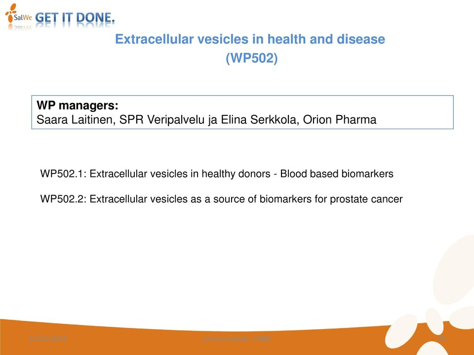 1: Extracellular vesicles in healthy donors - Blood based biomarkers