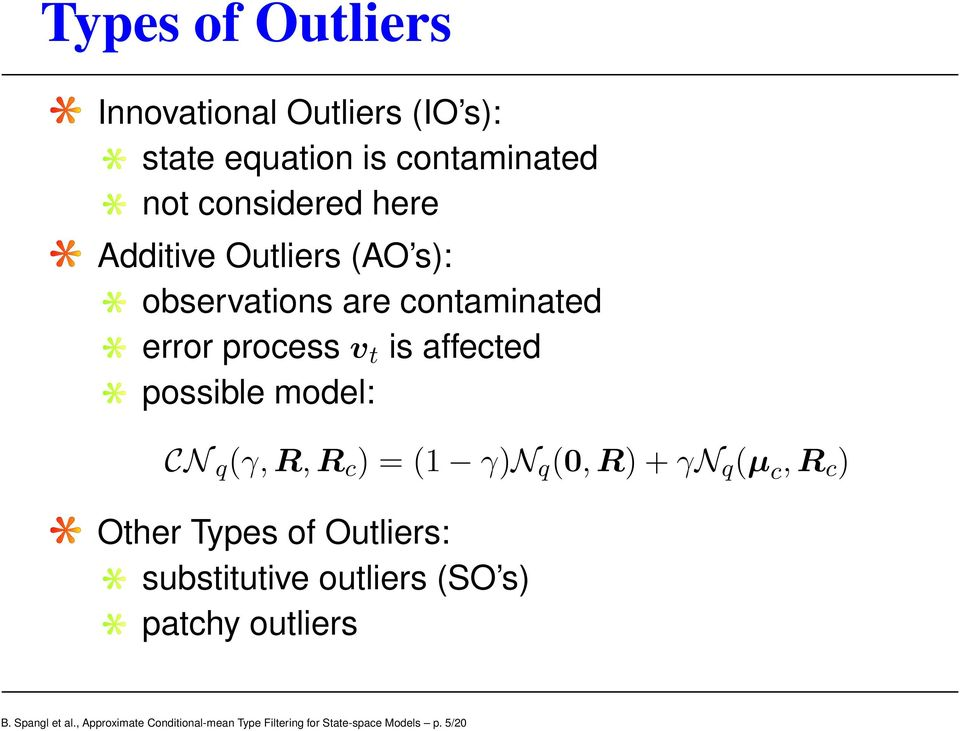 CN q (γ,r,r c ) = (1 γ)n q (,R) + γn q (µ c,r c ) Other Tpes of Outliers: substitutive outliers (SO