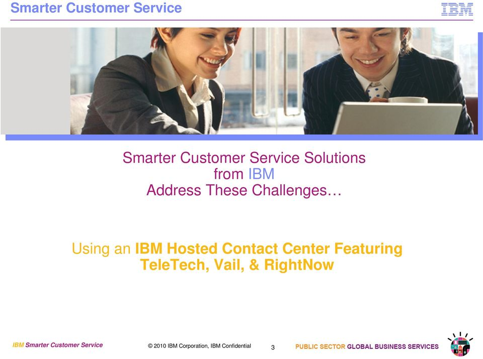 Hosted Contact Center Featuring TeleTech, Vail, & RightNow