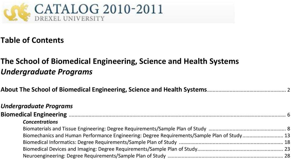 .. 6 Concentrations Biomaterials and Tissue Engineering: Degree Requirements/Sample Plan of Study.