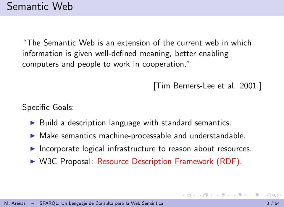 ] Build a description language with standard semantics. Make semantics machine-processable and understandable.
