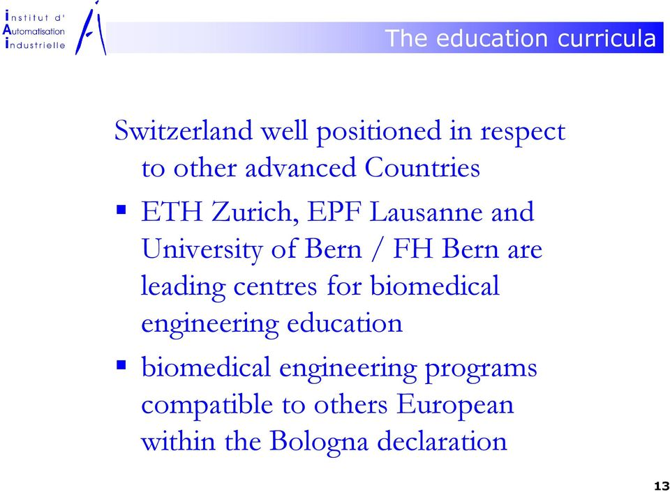 Bern are leading centres for biomedical engineering education biomedical