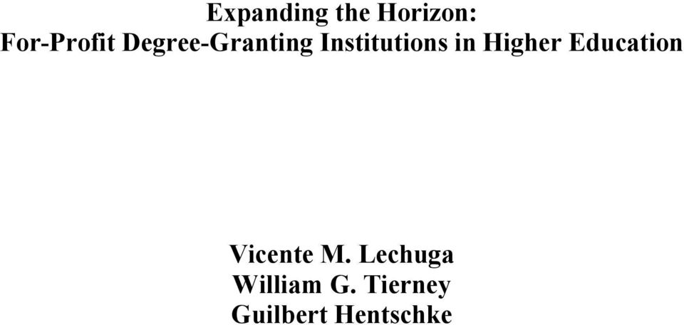 Higher Education Vicente M.