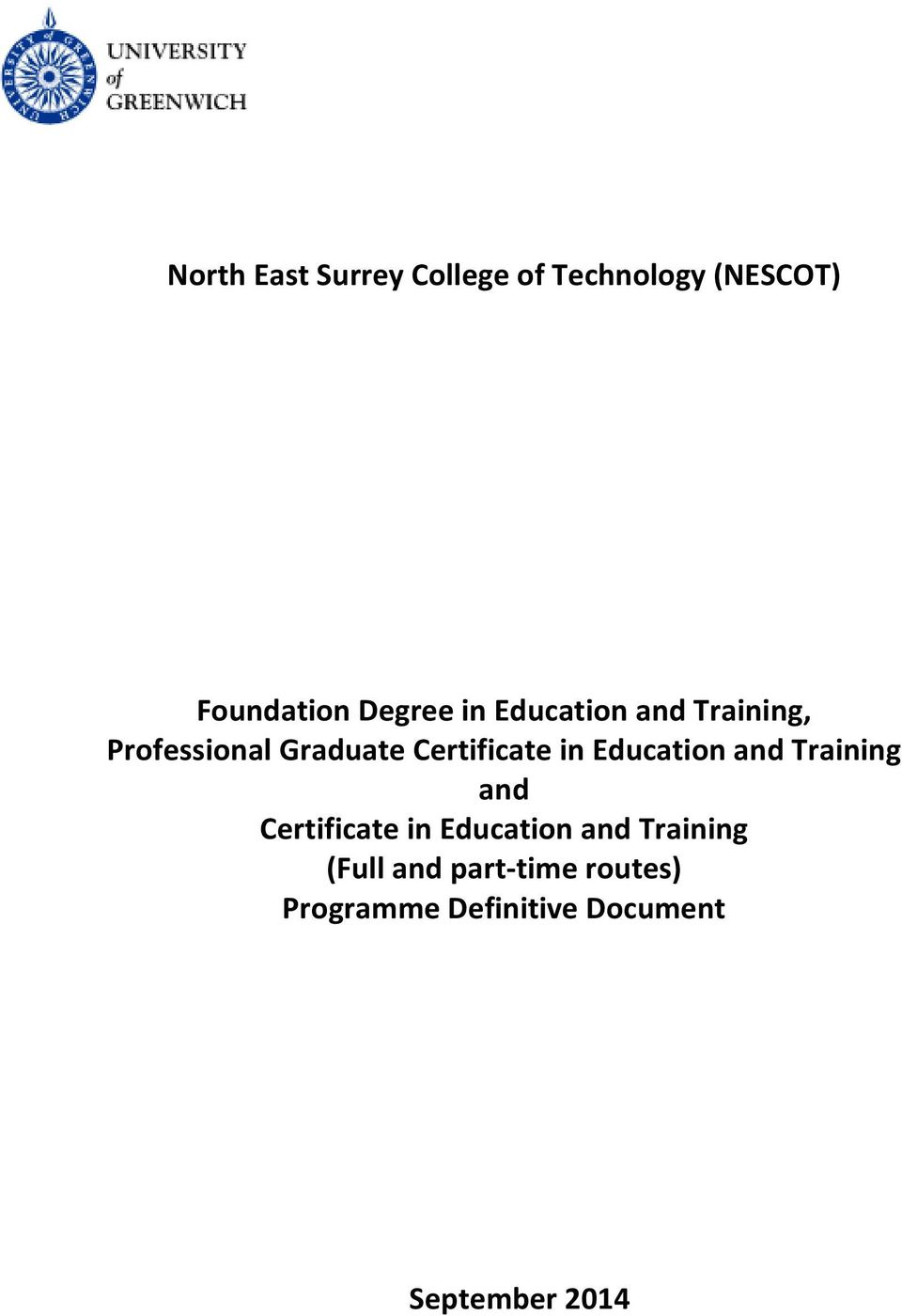 Education and Training and Certificate in Education and Training