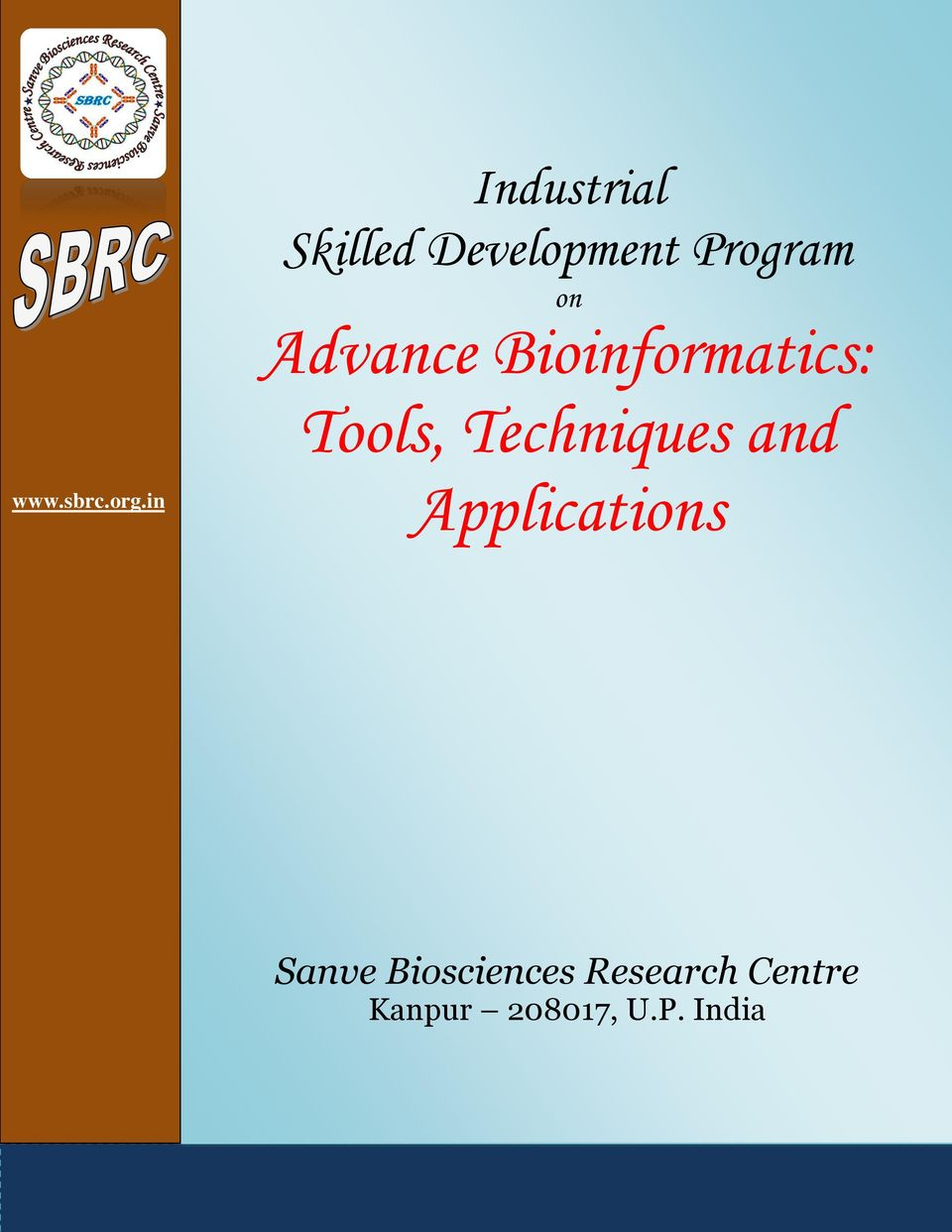 Advance Bioinformatics: Tools, Techniques and