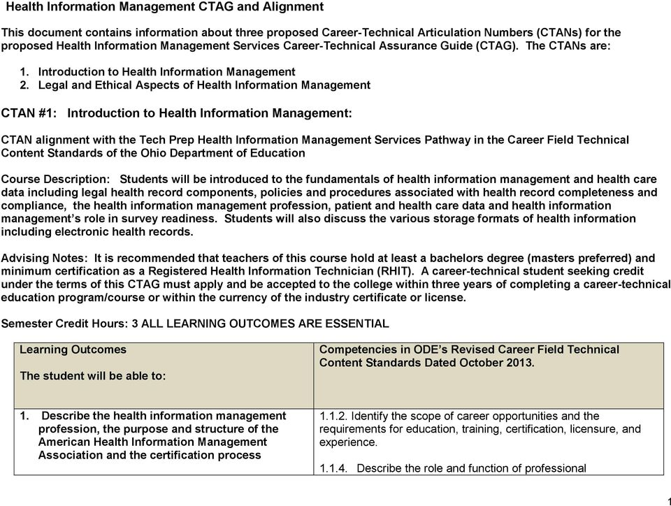 Legal and Ethical Aspects of Health Information Management CTAN #1: Introduction to Health Information Management: CTAN alignment with the Tech Prep Health Information Management Services Pathway in