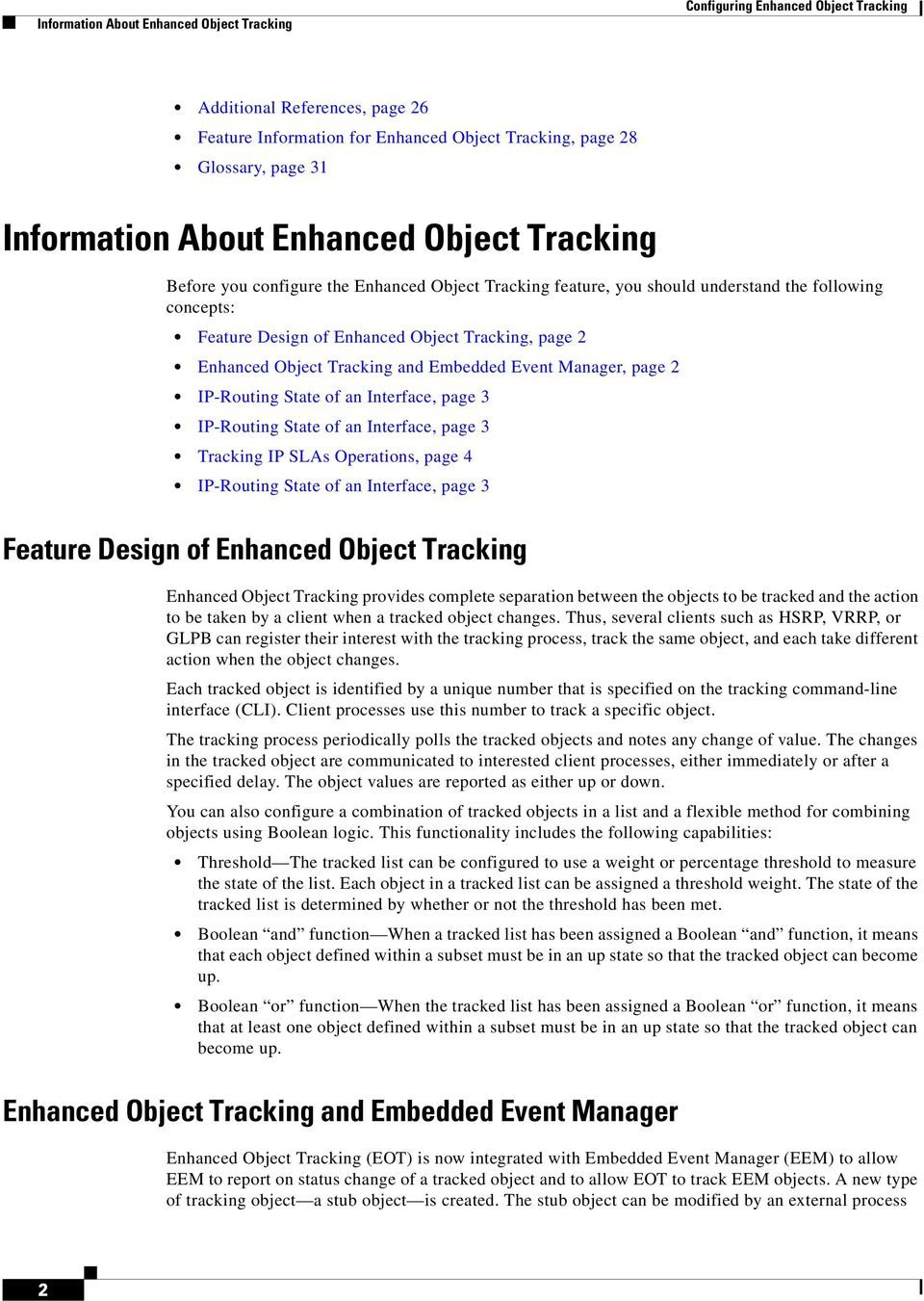 Object Tracking and Embedded Event Manager, page 2 IP-Routing State of an Interface, page 3 IP-Routing State of an Interface, page 3 Tracking IP SLAs Operations, page 4 IP-Routing State of an