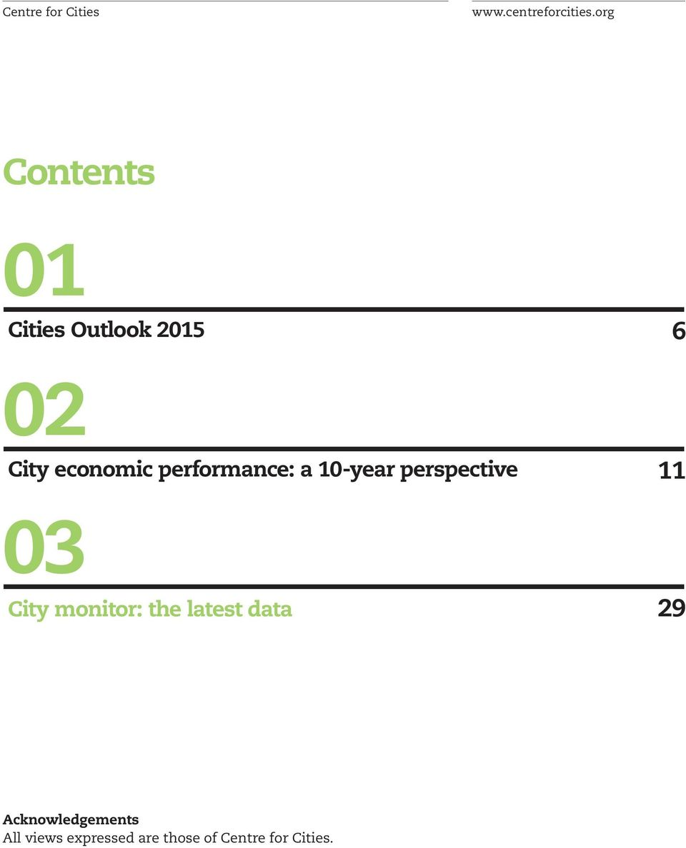 performance: a 10-year perspective 11 03 City monitor: the