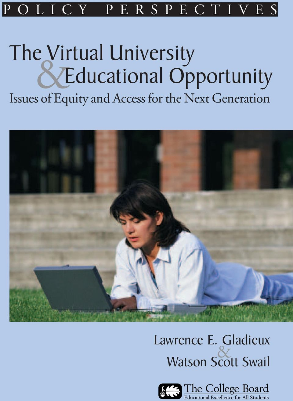 Issues of Equity and Access for the Next