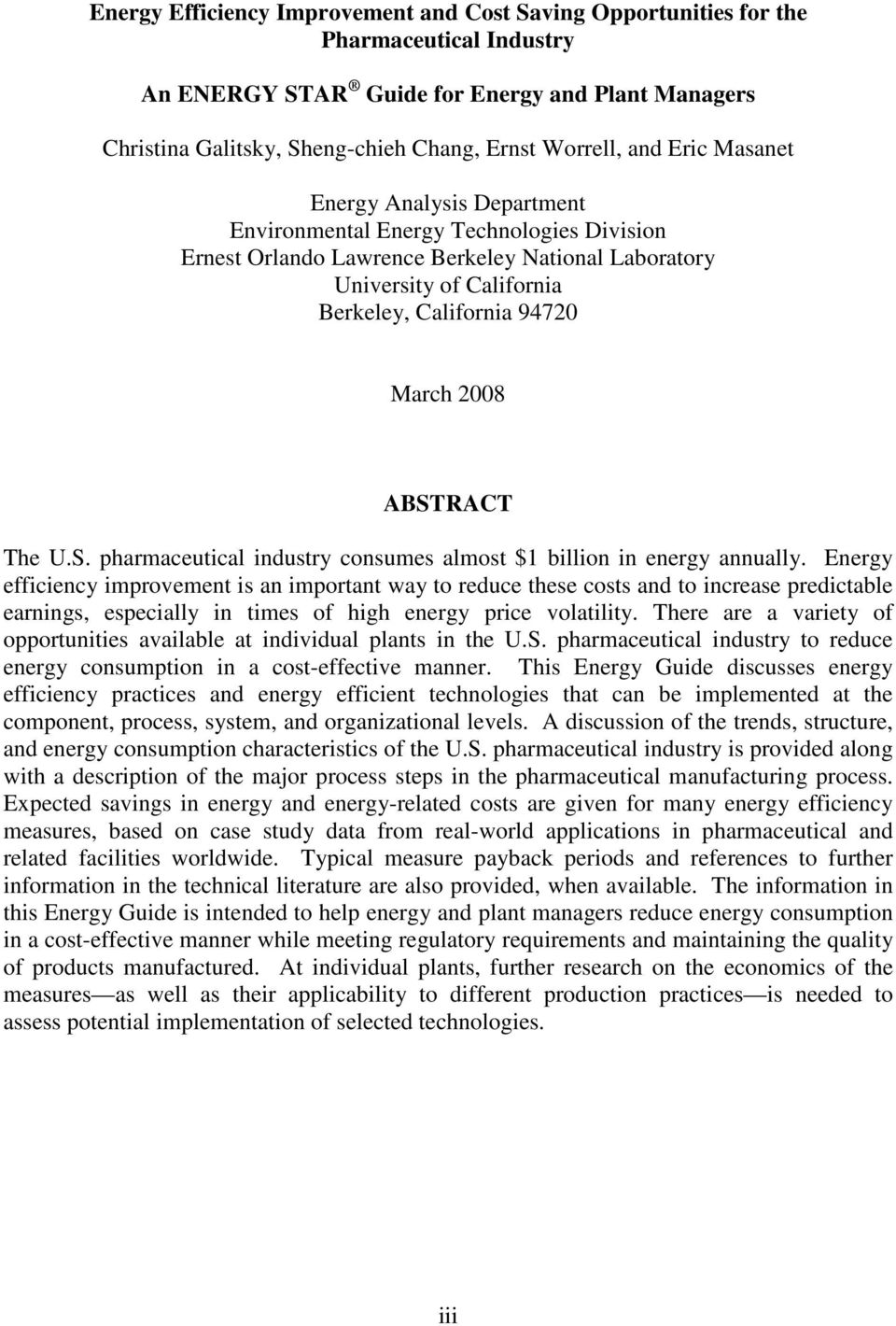2008 ABSTRACT The U.S. pharmaceutical industry consumes almost $1 billion in energy annually.