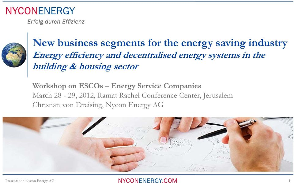 Workshop on ESCOs Energy Service Companies March 28-29, 2012, Ramat