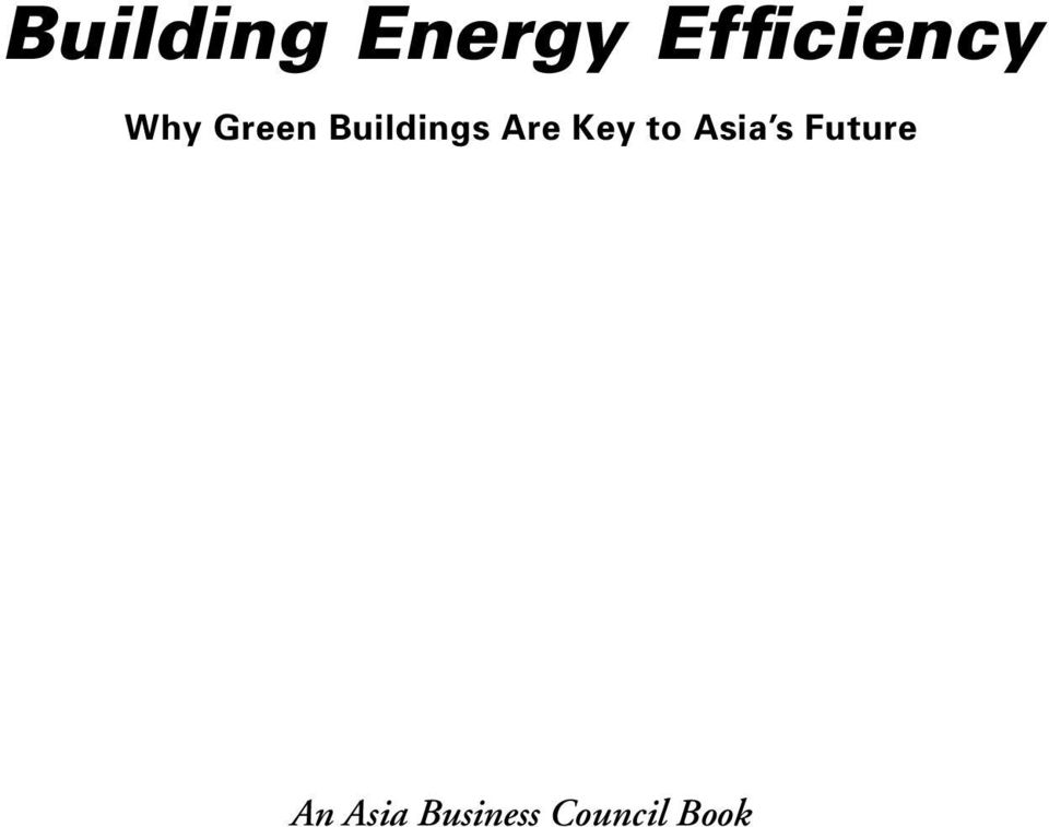 Buildings Are Key to Asia