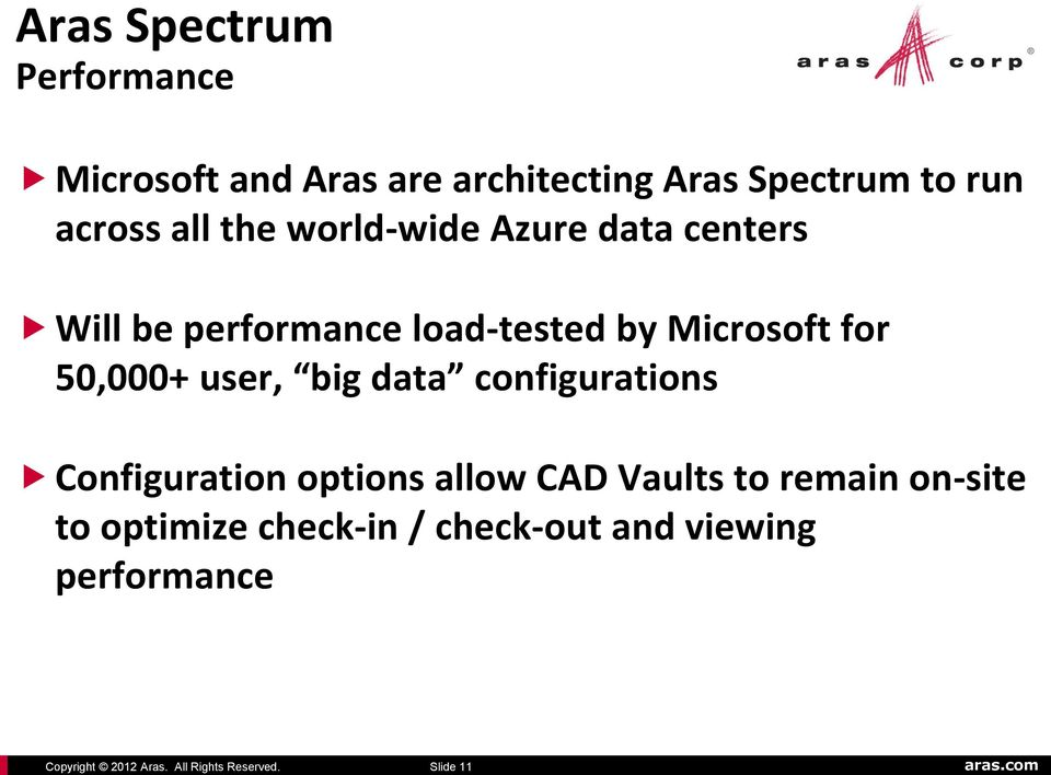 Azure data centers Will be performance load-tested by Microsoft for 50,000+ user, big data