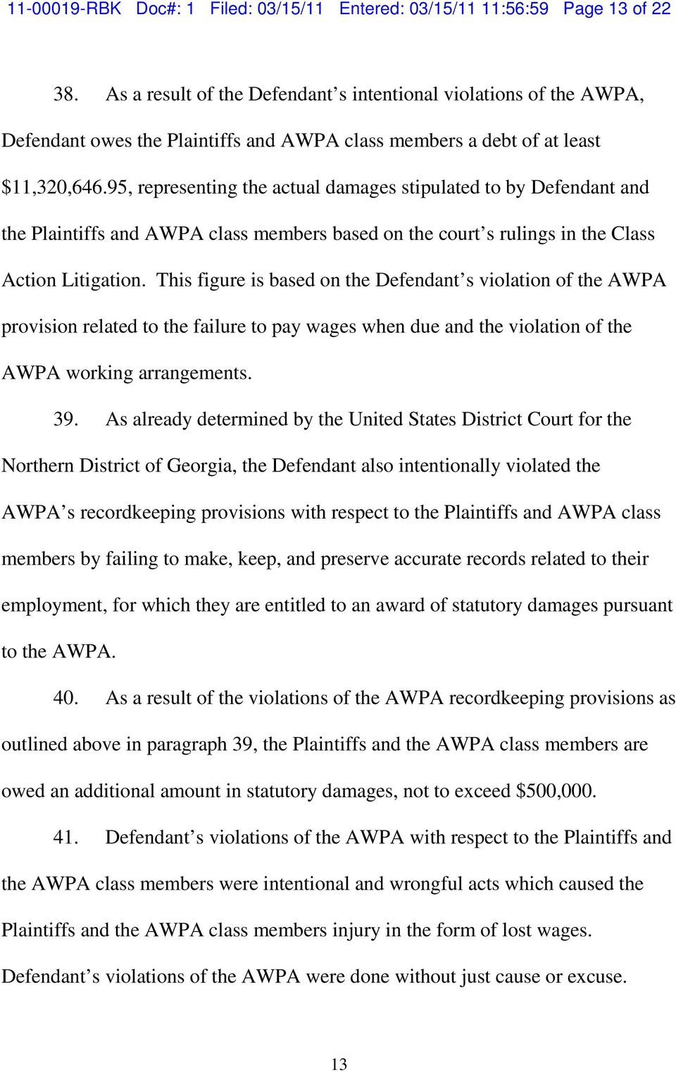 95, representing the actual damages stipulated to by Defendant and the Plaintiffs and AWPA class members based on the court s rulings in the Class Action Litigation.
