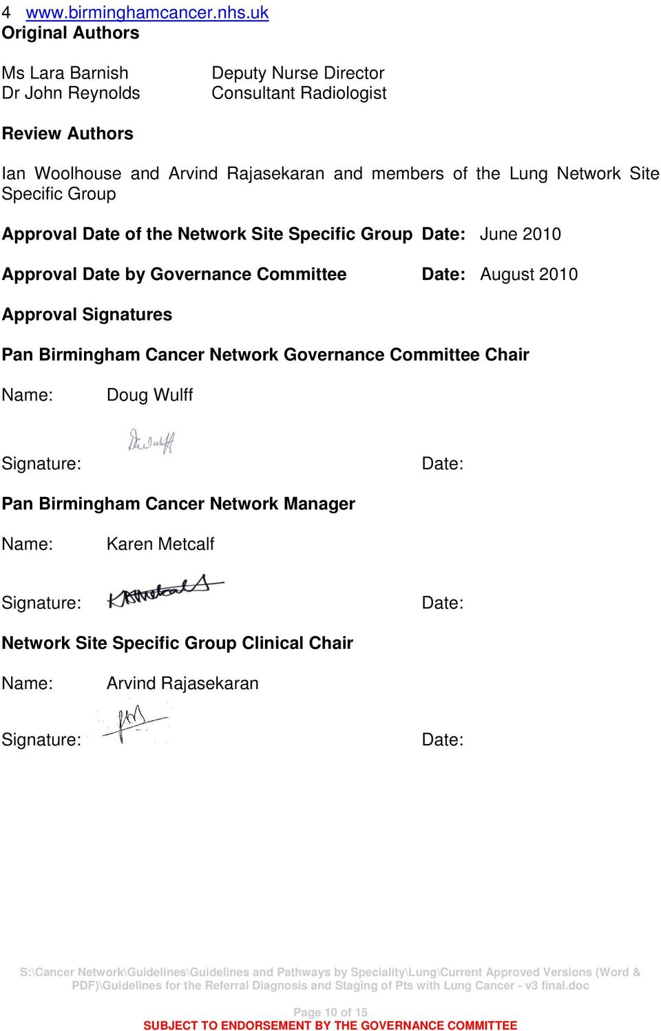 members of the Lung Network Site Specific Group Approval Date of the Network Site Specific Group Date: June 2010 Approval Date by Governance Committee Date: