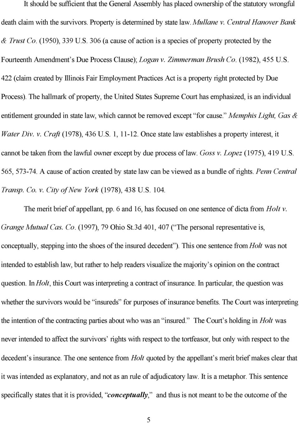 (1982), 455 U.S. 422 (claim created by Illinois Fair Employment Practices Act is a property right protected by Due Process).