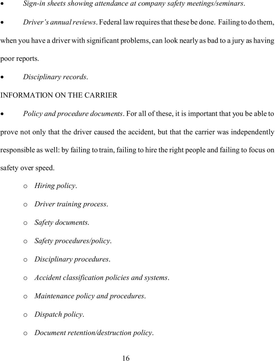 INFORMATION ON THE CARRIER Policy and procedure documents.