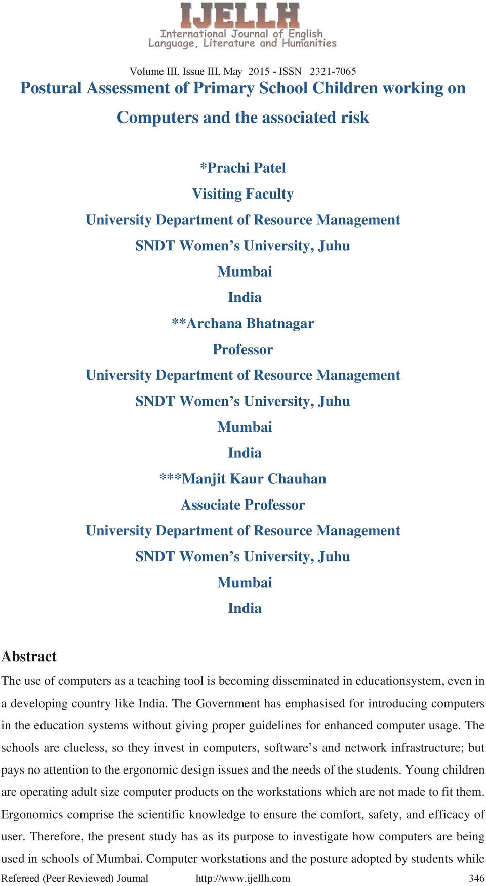 Resource Management SNDT Women s University, Juhu Mumbai India Abstract The use of computers as a teaching tool is becoming disseminated in educationsystem, even in a developing country like India.