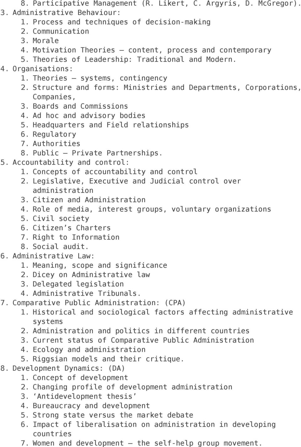 Structure and forms: Ministries and Departments, Corporations, Companies, 3. Boards and Commissions 4. Ad hoc and advisory bodies 5. Headquarters and Field relationships 6. Regulatory 7.