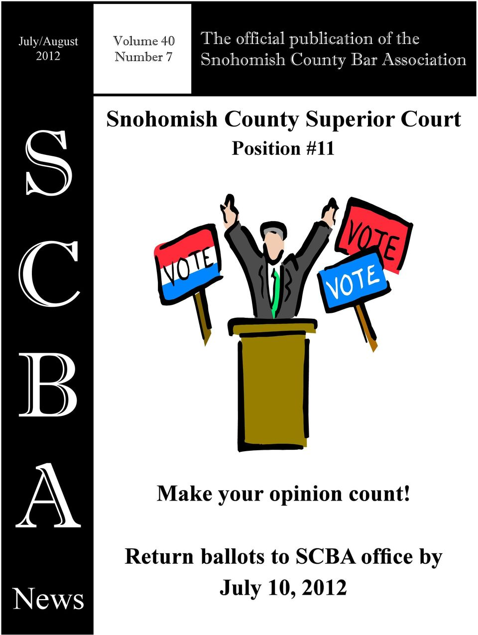 Snohomish County Superior Court Position #11 C B A News