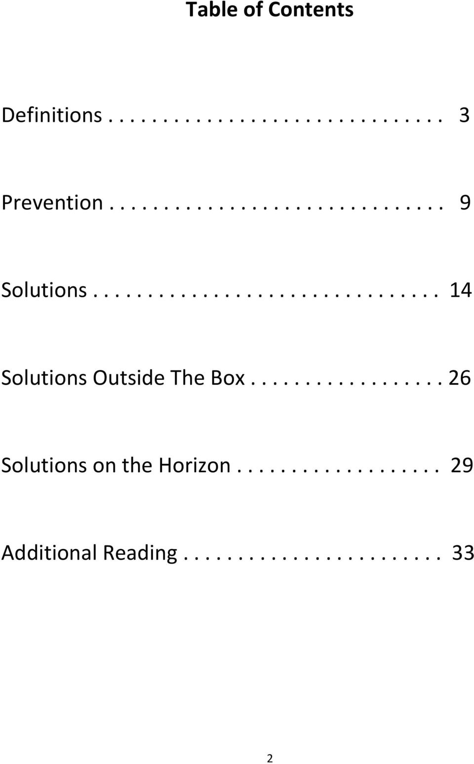 ................. 26 Solutions on the Horizon................... 29 Additional Reading.