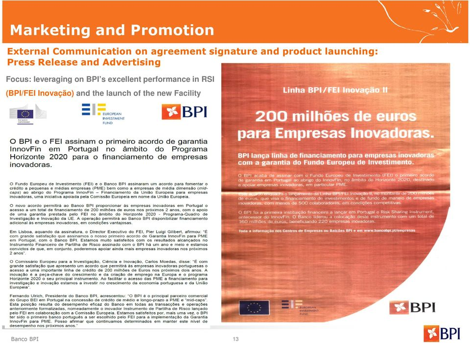 Advertising Focus: leveraging on BPI s excellent performance