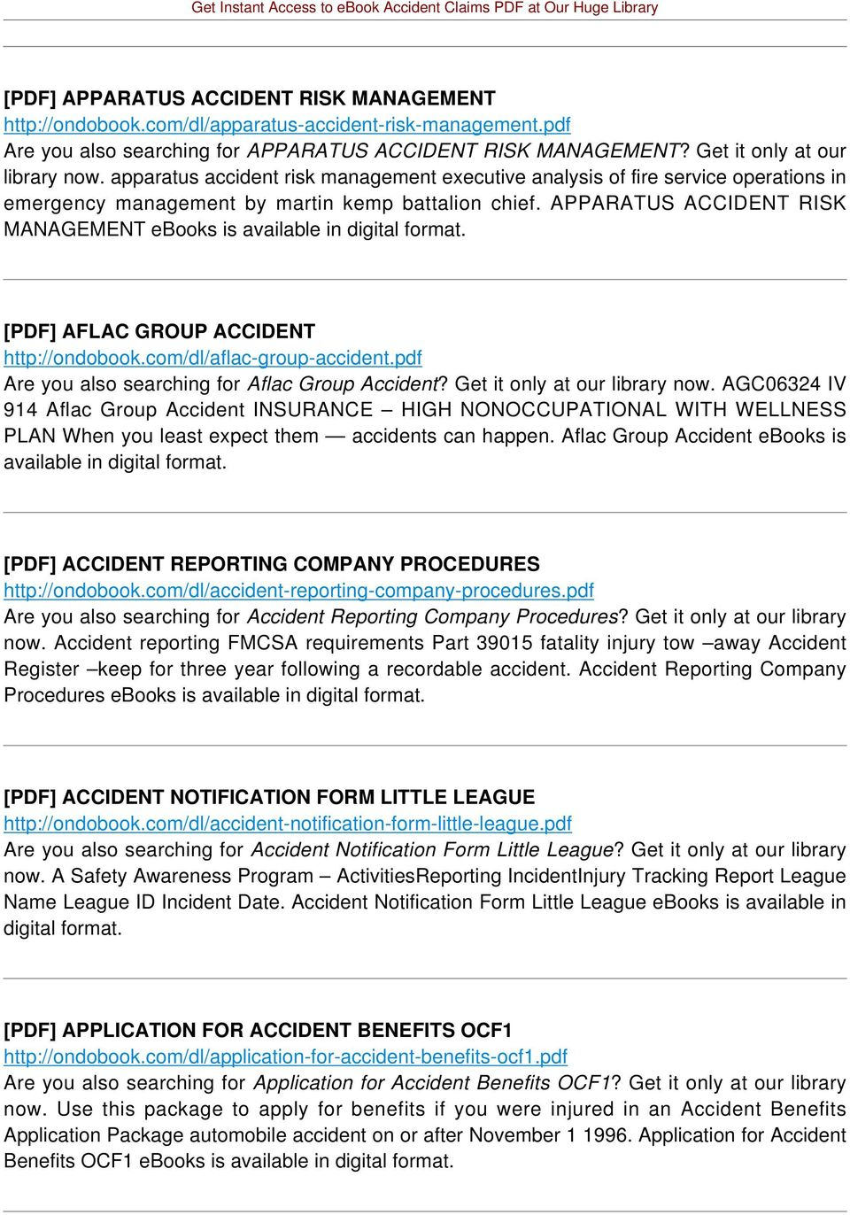APPARATUS ACCIDENT RISK MANAGEMENT ebooks is available in digital format. [PDF] AFLAC GROUP ACCIDENT http://ondobook.com/dl/aflac-group-accident.pdf Are you also searching for Aflac Group Accident?