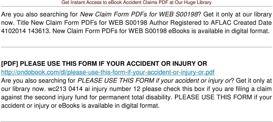 [PDF] PLEASE USE THIS FORM IF YOUR ACCIDENT OR INJURY OR http://ondobook.com/dl/please-use-this-form-if-your-accident-or-injury-or.
